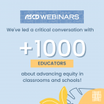 We've lead a critical conversation with over 1000 educators about advancing equity in classrooms and schools!